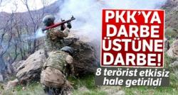 PKK'YA DARBE : 8 TERÖRİST